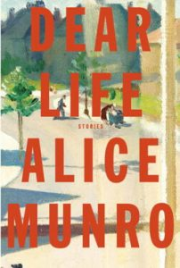Cover of book Dear Life by Alice Munro